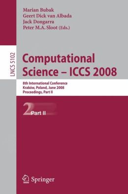 Computational Science - ICCS 2008: 8th International Conference, Kraków, Poland, June 23-25, 2008, Proceedings, Part II