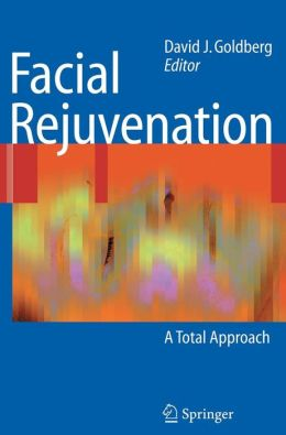 Facial Rejuvenation: A Total Approach