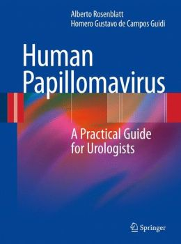 Human Papillomavirus: A Practical Guide for Urologists