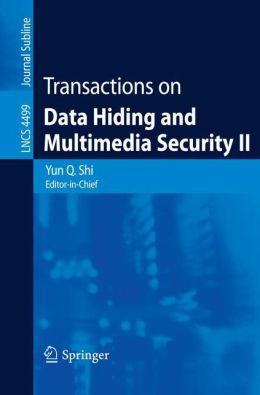 Transactions on Data Hiding and Multimedia Security II