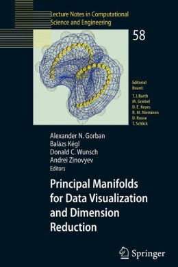 Principal Manifolds for Data Visualization and Dimension Reduction