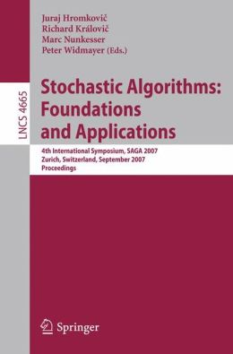 Stochastic Algorithms: Foundations and Applications: 4th International Symposium, SAGA 2007, Zurich, Switzerland, September 13-14, 2007, Proceedings