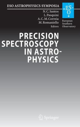 Precision Spectroscopy in Astrophysics: Proceedings of the ESO/Lisbon/Aveiro Conference held in Aveiro, Portugal, 11-15 September 2006