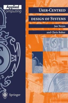 User-Centred Design of Systems