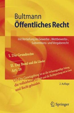 Öffentliches Recht: mit Vertiefung im Gewerbe-, Wettbewerbs-, Subventions- und Vergaberecht