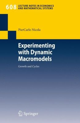 Experimenting with Dynamic Macromodels: Growth and Cycles
