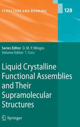 Liquid Crystalline Functional Assemblies and Their Supramolecular Structures