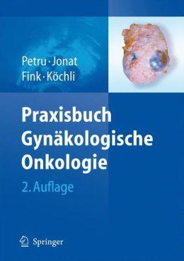 Praxisbuch Gynakologische Onkologie