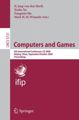 Computers and Games: 6th International Conference, CG 2008 Beijing, China, September 29 - October 1, 2008. Proceedings