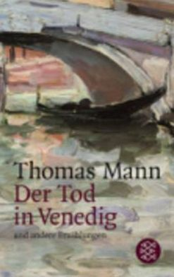 Der Tod in Venedig Und Andere Erzaehlungen (Death in Venice and Other Stories)