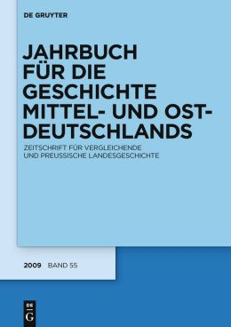 Yearbook for Central and East German History. Journal of Comparative and Prussian Regional History