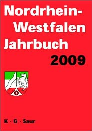 Nordrhein-Westfalen Jahrbuch = North Rhine-Westphalia Yearbook. Directory of Local, State and Federal Administration, Associations and Public Institut