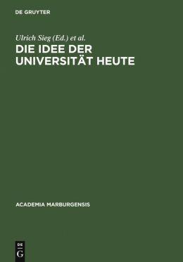 Die Idee der Universität heute