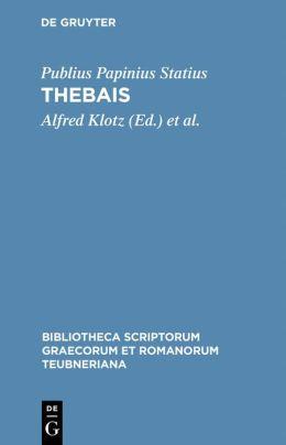 Statius, P. Papinius: Thebais