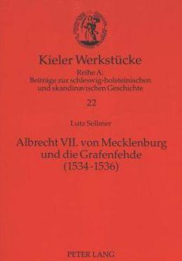 Albrecht VII, von Mecklenburg und die Grafenfehde, 1534-1536