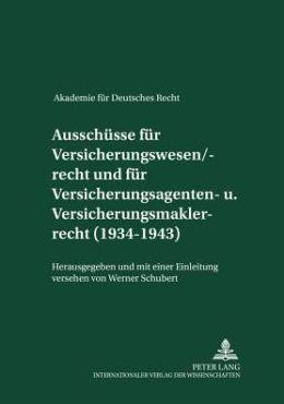 Akademie Für Deutsches Recht, 1933-1945: Protokolle der Ausschüsse