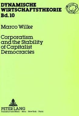 Corporatism and the Stability of Capitalist Democracies