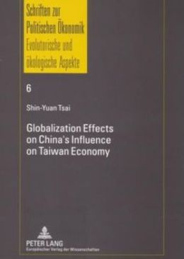 Globalization Effects on China's Influence on Taiwan Economy