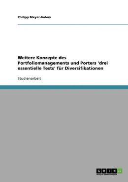 Weitere Konzepte Des Portfoliomanagements Und Porters 'Drei Essentielle Tests' F R Diversifikationen