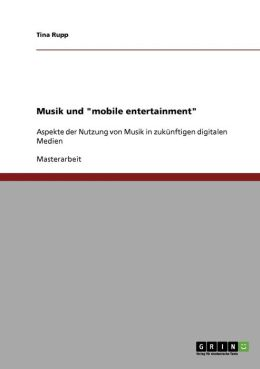Musik Und Mobile Entertainment