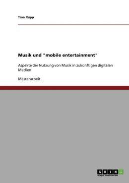 Musik Und Mobile Entertainment
