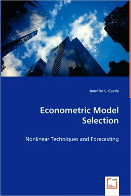 Econometric Model Selection
