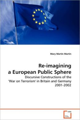 Re-Imagining a European Public Sphere