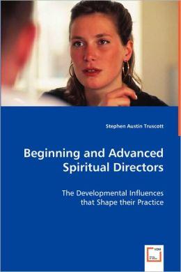Beginning and Advanced Spiritual Directors