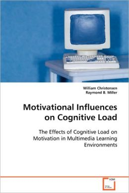 Motivational Influences On Cognitive Load