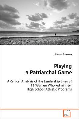 Playing a Patriarchal Game