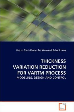 Thickness Variation Reduction For Vartm Process