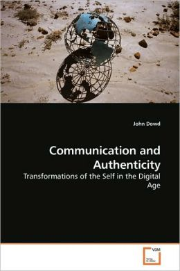 Communication And Authenticity