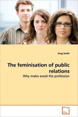 The Feminisation Of Public Relations