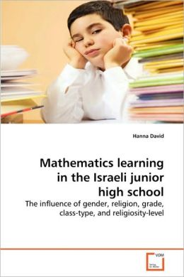 Mathematics Learning In The Israeli Junior High School