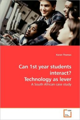 Can 1st Year Students Interact? Technology As Lever