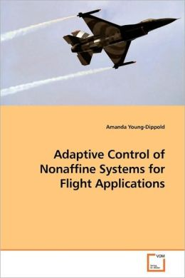 Adaptive Control Of Nonaffine Systems For Flight Applications