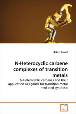 N-Heterocyclic carbene complexes of transition metals