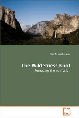 The Wilderness Knot