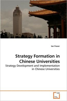 Strategy Formation In Chinese Universities