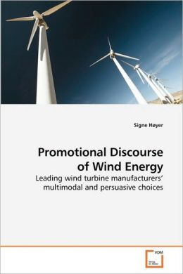 Promotional Discourse Of Wind Energy