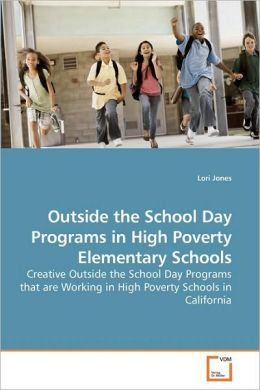 Outside The School Day Programs In High Poverty Elementary Schools