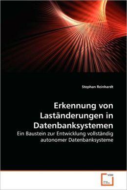 Erkennung von Last nderungen in Datenbanksystemen