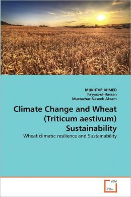 Climate Change And Wheat (Triticum Aestivum) Sustainability