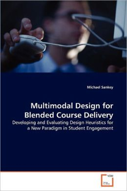 Multimodal Design For Blended Course Delivery