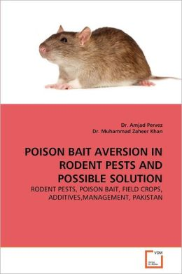 Poison Bait Aversion In Rodent Pests And Possible Solution