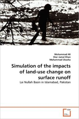 Simulation Of The Impacts Of Land-Use Change On Surface Runoff