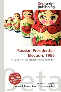 Russian Presidential Election, 1996
