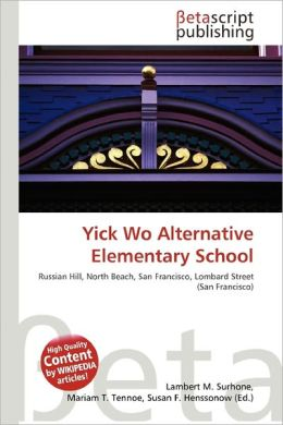 Yick Wo Alternative Elementary School