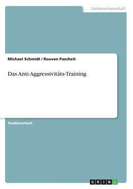 Das Anti-Aggressivit Ts-Training