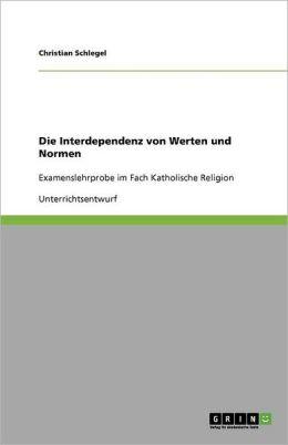 Die Interdependenz Von Werten Und Normen